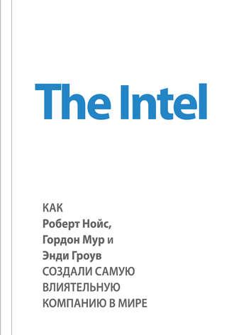 369 грн.| The Intel: как Роберт Нойс